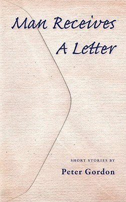 Man Receives a Letter  by  Peter  Gordon