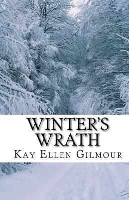 Winters Wrath: The Palatine Journey, Part One Kay Ellen Gilmour