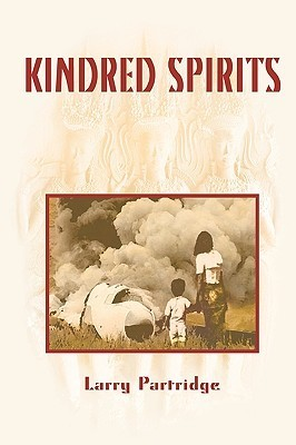 Kindred Spirits: Dying to Live  by  Larry Partridge