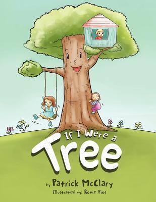 If I Were a Tree Patrick McClary