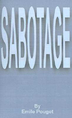Sabotage  by  Emile Pouget