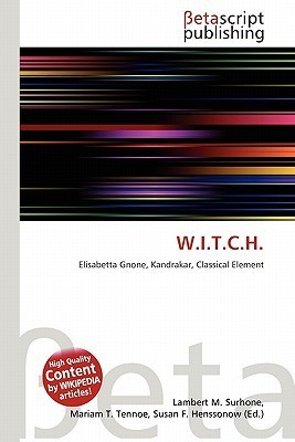 W.I.T.C.H.  by  NOT A BOOK