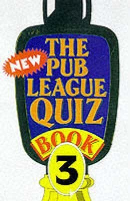 The New Pub League Quiz: Book 3 Quiz Masters of Great Britain