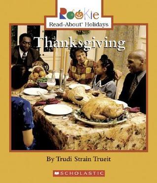Thanksgiving  by  Trudi Trueit
