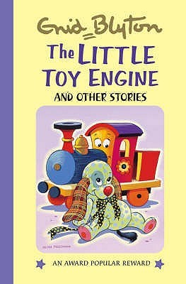 The Little Toy Engine and Other Stories (Enid Blytons Popular Rewards Series III)  by  Enid Blyton