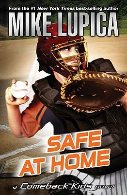 Safe at Home  by  Mike Lupica