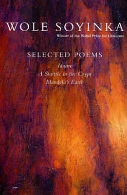 Selected Poems  by  Wole Soyinka