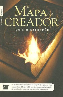 El Mapa Del Creador  by  Emilio Calderón