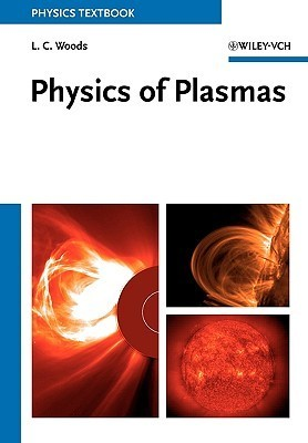 Physics of Plasmas  by  Leslie Colin Woods