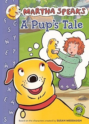 A Pups Tale  by  Susan Meddaugh