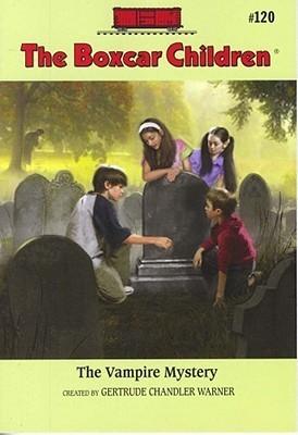 The Vampire Mystery (The Boxcar Children, #120) Gertrude Chandler Warner