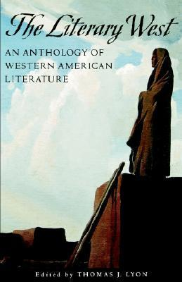 The Literary West Thomas J. Lyon