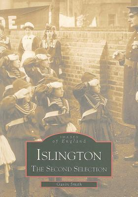 Islington: The Second Selection  by  Gavin Smith