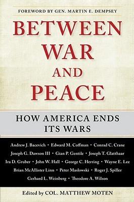Grand Illusions: Problems in American War Termination  by  Matthew Moten