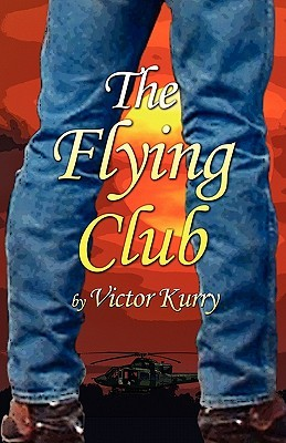 The Flying Club Victor Kurry