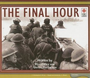 The Final Hour  by  Dave Carley