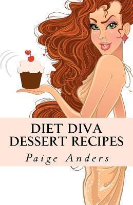 Diet Diva Dessert Recipes Paige Anders
