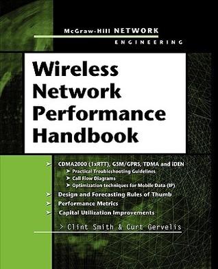 Wireless Network Performance Handbook Clint Smith