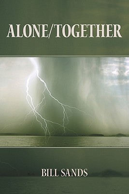 Alone/Together  by  Bill Sands