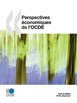 Perspectives économiques De Locde, Volume 2009 Numéro 2 OECD/OCDE