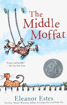 The Middle Moffat  by  Eleanor Estes
