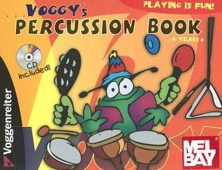 Voggys Percussion Book [With CD]  by  Yasmin Abendroth