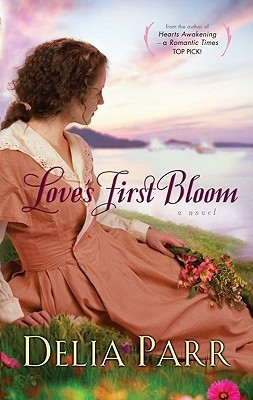 Loves First Bloom  by  Delia Parr