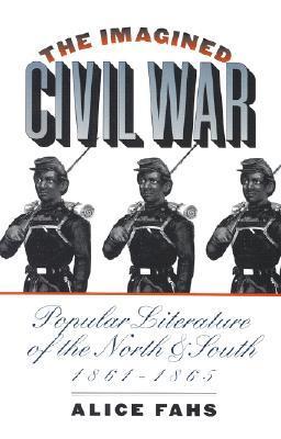 Memory of the Civil War in American Culture Alice Fahs