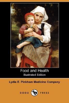 Food and Health (Illustrated Edition)  by  E. Pi Lydia E. Pinkham Medicine Company