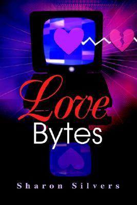 Love Bytes Sharon Silvers