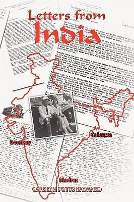 Letters from India Carolyn Potts Hayward