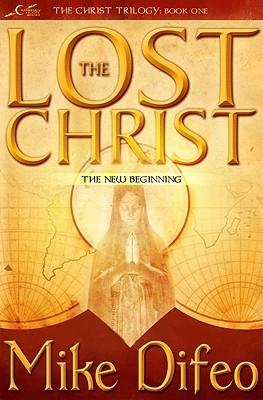 The Lost Christ Mike Difeo