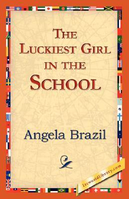 The Nicest Girl In the School Angela Brazil