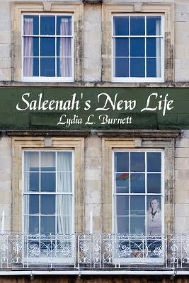 Saleenahs New Life  by  Lydia L. Burnett