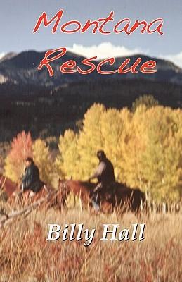Montana Rescue Billy Hall