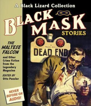 Black Mask 3: The Maltese Falcon: And Other Crime Fiction from the Legendary Magazine Otto Penzler