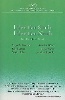 Liberation South, Liberation North  by  Michael Novak