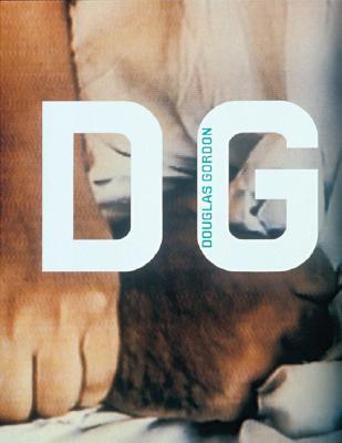 Tate Modern Artists: Douglas Gordon  by  Katrina M. Brown