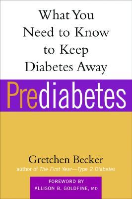 everything you need to learn and do about your 1st year of type 2 diabetes  by  Gretchen Becker