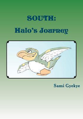 South: Halos Journey Sami Gyekye