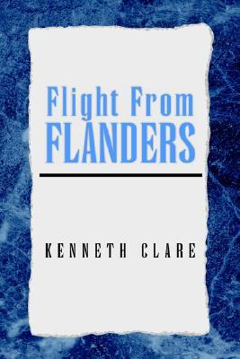 Flight from Flanders  by  Kenneth Clare