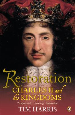 London Crowds in the Reign of Charles II: Propaganda and Politics from the Restoration Until the Exclusion Crisis Tim Harris
