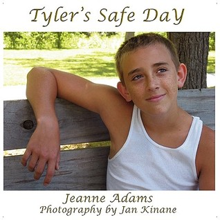 Tylers Safe Day, Everyday Safety for Children Jeanne   Adams
