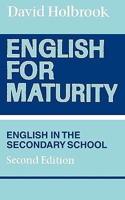 English for Maturity David Holbrook