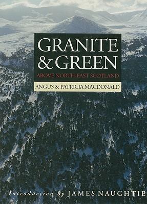 Granite & Green: Above North-East Scotland  by  Angus MacDonald