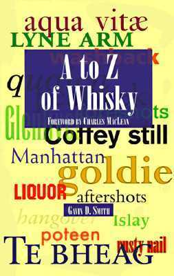 A to Z of Whisky Gavin D. Smith