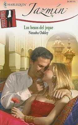 Los Besos Del Jeque  by  Natasha Oakley