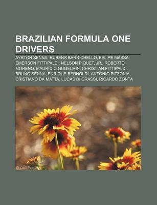 Brazilian Formula One Drivers: Ayrton Senna, Rubens Barrichello, Felipe Massa, Emerson Fittipaldi, Nelson Piquet, JR., Roberto Moreno Source Wikipedia