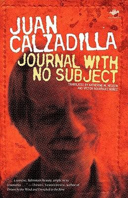 Journal with No Subject  by  Juan Calzadilla