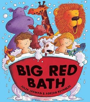 Big Red Bath Julia Jarman